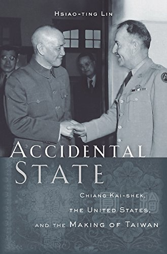 9780674659810: Accidental State: Chiang Kai-shek, the United States, and the Making of Taiwan
