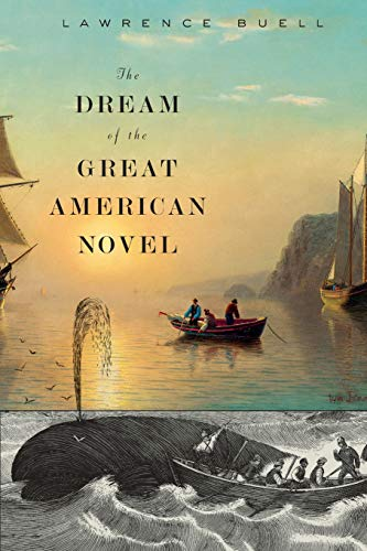 9780674659896: The Dream of the Great American Novel