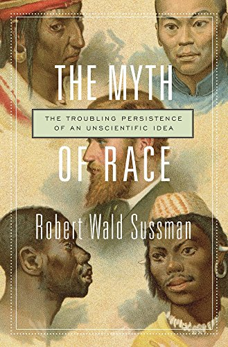 9780674660038: The Myth of Race: The Troubling Persistence of an Unscientific Idea