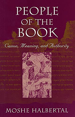 9780674661127: People of the Book: Canon, Meaning, and Authority