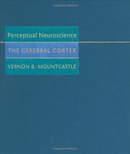9780674661882: Perceptual Neuroscience: The Cerebral Cortex