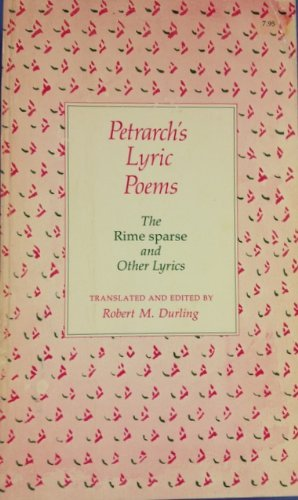 9780674663459: Petrarch's Lyric Poems: The Rime Sparse and Other Lyrics