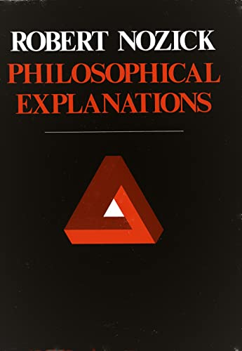 9780674664487: Philosophical Explanations