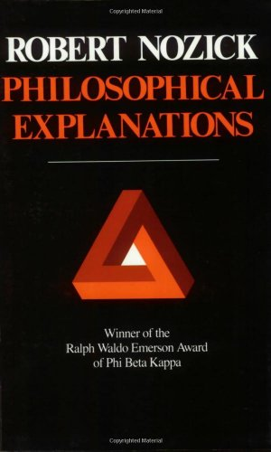 9780674664791: Philosophical Explanations (Paper)