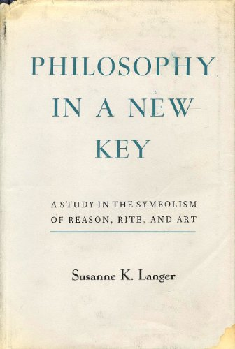 9780674665002: Philosophy in a New Key: A Study in the Symbolism of Reason, Rite, and Art