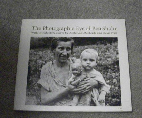 The Photographic Eye of Ben Shahn: SHAHN, Ben