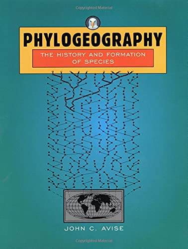9780674666382: Phylogeography: The History and Formation of Species