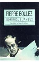9780674667402: Pierre Boulez