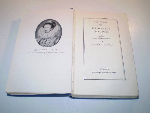 The Poems of Sir Walter Ralegh (The Muses' Library): Sir Walter Raleigh