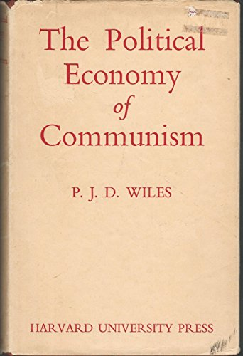 9780674685505: The Political Economy of Communism
