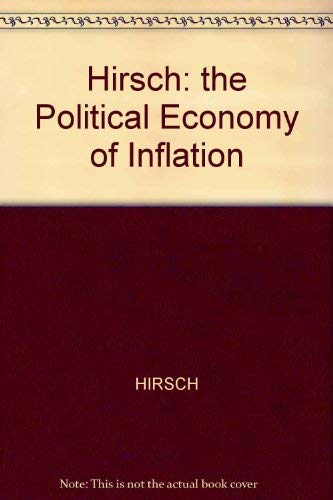 9780674685833: The Political Economy of Inflation