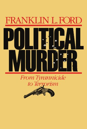 9780674686366: Political Murder: From Tyrannicide to Terrorism