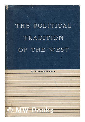 9780674687509: Political Tradition of the West