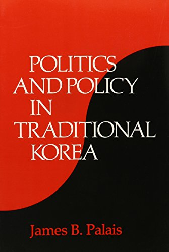 9780674687714: Politics and Policy in Traditional Korea (Harvard East Asian Monographs)