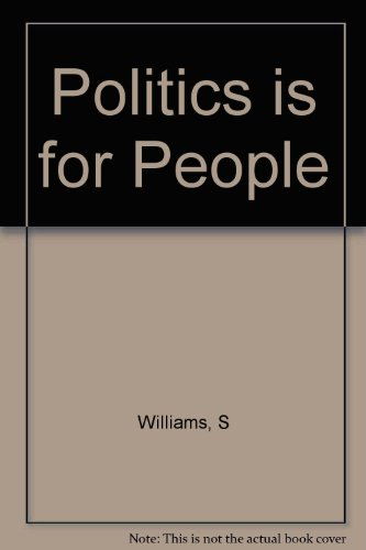 9780674689107: Politics is for People