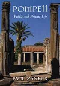 9780674689664: Pompeii: Public and Private Life
