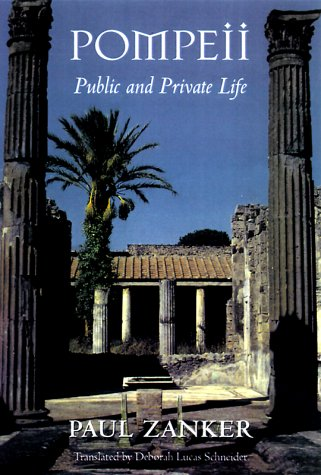 9780674689671: Pompeii: Public and Private Life (Revealing Antiquity)