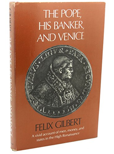 9780674689756: The Pope, His Banker, and Venice