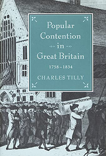 9780674689800: Popular Contention in Great Britain, 1758-1834