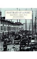 9780674690769: Portrait of a Port: Boston, 1852-1914