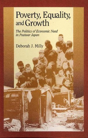 9780674694750: Poverty, Equality, and Growth: The Politics of Economic Need in Postwar Japan (Harvard East Asian Monographs)