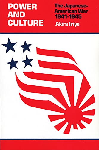 9780674695825: Power and Culture : The Japanese-American War, 1941-1945