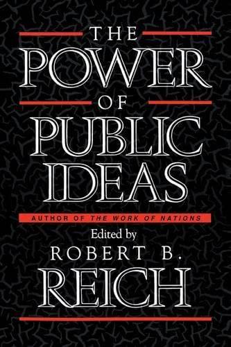 9780674695900: The Power of Public Ideas