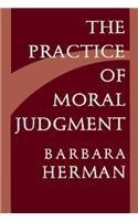 The Practice of Moral Judgment: Barbara Herman