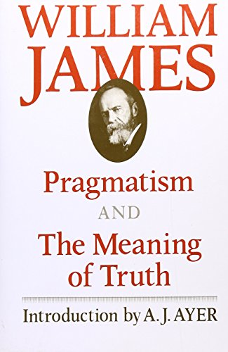 9780674697379: Pragmatism and The Meaning of Truth (The Works of William James)