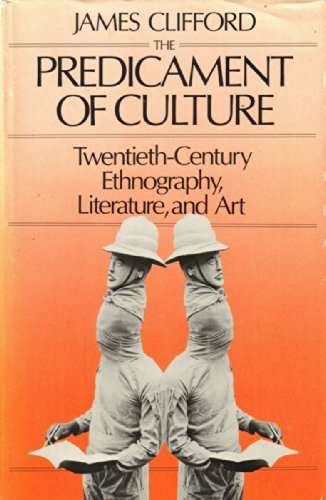 9780674698420: The Predicament of Culture: Twentieth-Century Ethnography, Literature, and Art