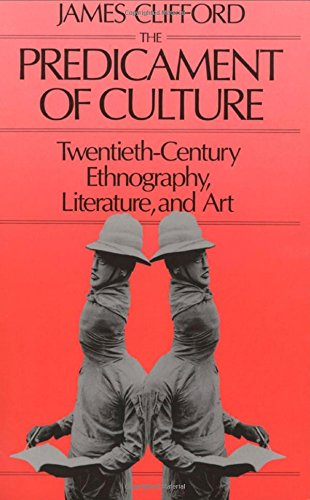 9780674698437: The Predicament of Culture: Twentieth-Century Ethnography, Literature, and Art
