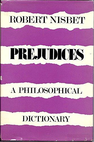 9780674700659: Prejudices: A Philosophical Dictionary