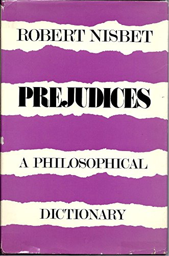 9780674700659: Prejudices: A Philosophical Dictionary