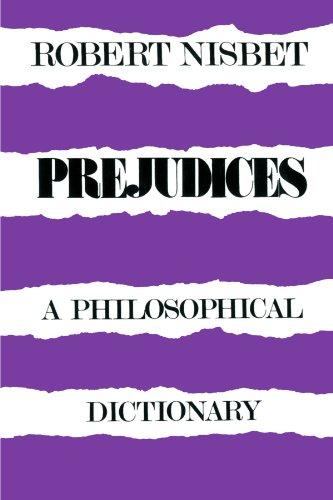 9780674700666: Prejudices: A Philosophical Dictionary