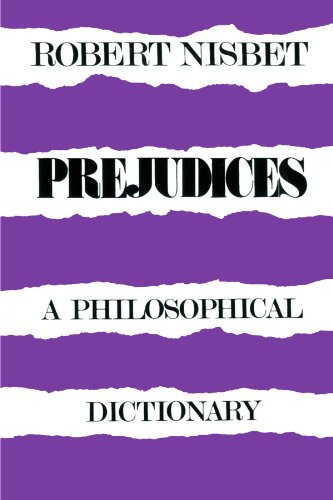 9780674700666: Prejudices: A Philosophical Dictionary