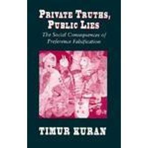 9780674707573: Private Truths, Public Lies: The Social Consequences of Preference Falsification