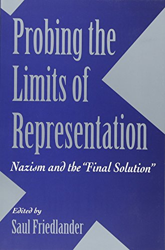 9780674707665: Probing the Limits of Representation: Nazism and the