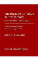 The problem of shape in The prelude : the conflict of private and public speech: Grandine, Jonathan...
