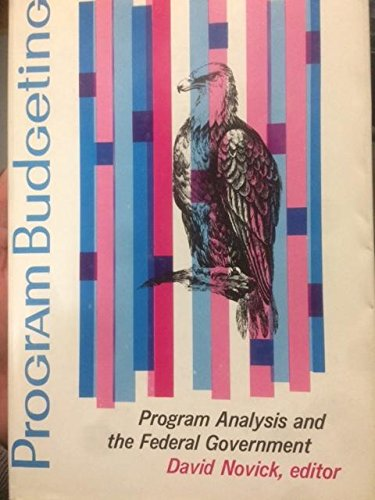 9780674713505: Program Budgeting: Program Analysis and the Federal Budget, 2nd edition (Rand Corporation Research Center Studies)