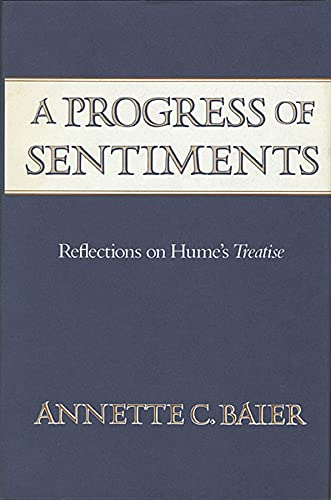 9780674713864: A Progress of Sentiments: Reflections on Hume's Treatise