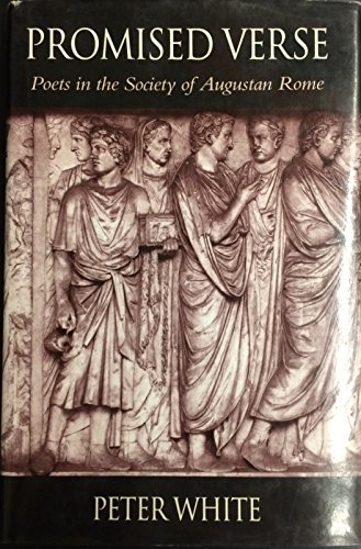 9780674715257: Promised Verse: Poets in the Society of Augustan Rome