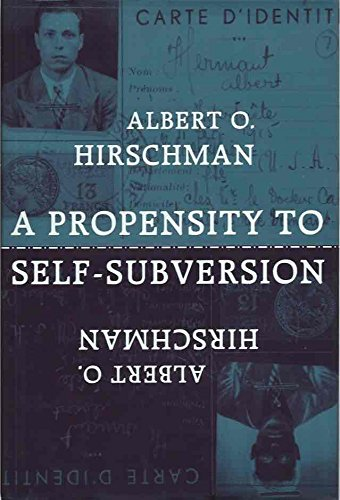 9780674715578: A Propensity to Self-Subversion