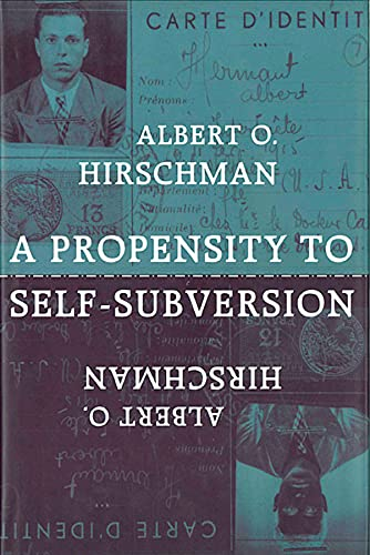 9780674715585: A Propensity to Self-Subversion