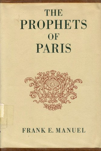 9780674716001: The Prophets of Paris