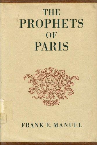 9780674716001: The Prophets of Paris