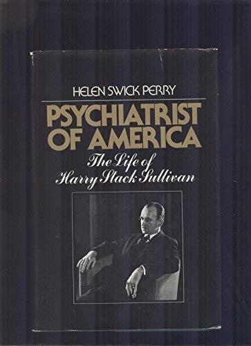 Psychiatrist of America: The Life of Henry: Helen Swick Perry