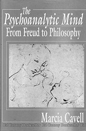 9780674720954: The Psychoanalytic Mind: From Freud to Philosophy