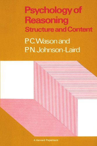 Psychology of Reasoning: Structure and Content: P. Wason