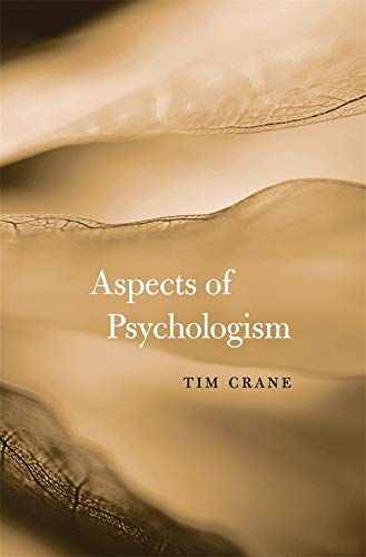 9780674724570: Aspects of Psychologism