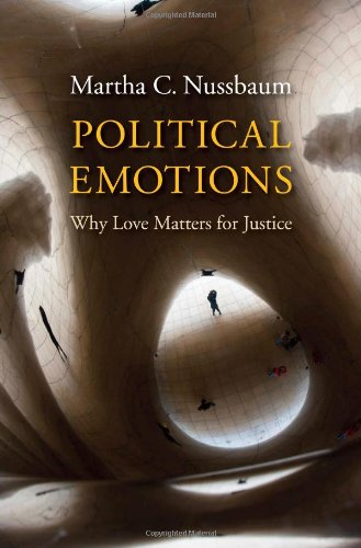 9780674724655: Political Emotions: Why Love Matters for Justice